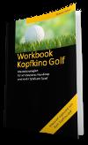Workbook zum Buch - Kopfkino Golf