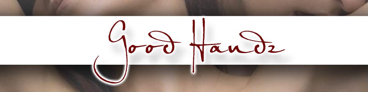 GoodHandz - Frauen verführen durch Berüh