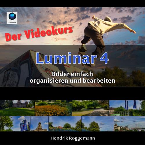 Luminar 4 lernen - Der Videokurs für Ein- und Umsteiger Cover