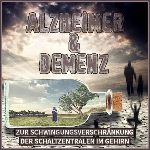 alzheimer bekämpfen, alzheimer heilen, demenz heilung