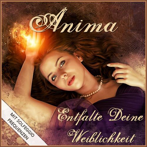 anima verstärken, anima binaural beats, anima weiblichkeit