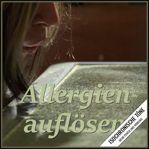Allergien auflösen, Allergien auflösen isochronische töne
