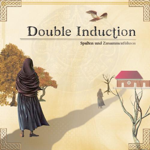Doppelinduktion, Doppelinduktion anwenden, Double Induction