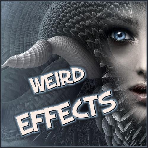 weird effects