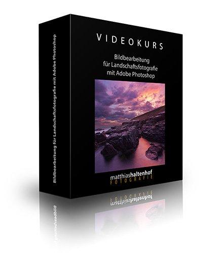 Bildbearbeitung Landschaftsfotografie