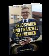 Geld sparen und finanziell frei werden