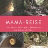 Mama-Reise Produktbild