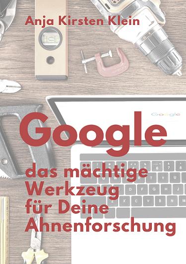 e-Book Google - das mächtige Werkzeug für Deine Ahnenforschung