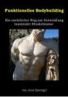 Bodybuilding, Krafttraining, mehr Muskel