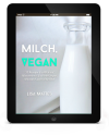 Milch, Vegam (Rohkost)