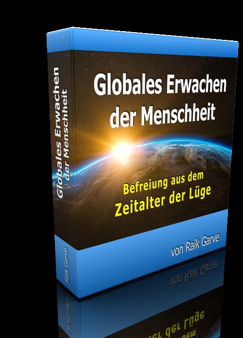 Das Globale Erwachen der Menschheit