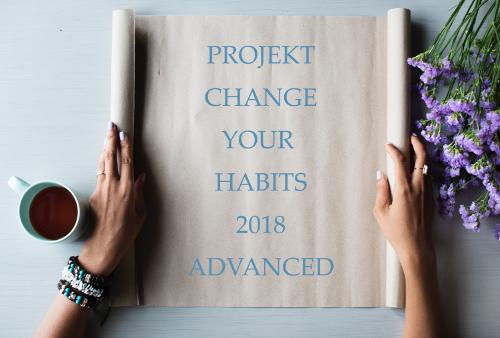 Change your Habits 2018 Advanced