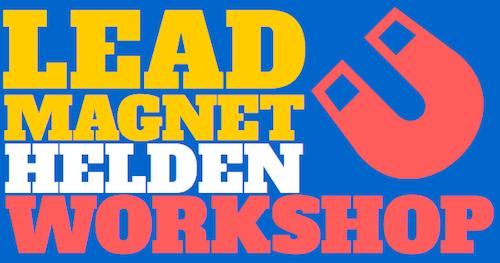 Leadmagnet Heldenworkshop