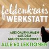 Feldenkrais Werkstatt–Alle 60 Lektionen