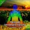 Heilyoga Meditation Universelle Heilung