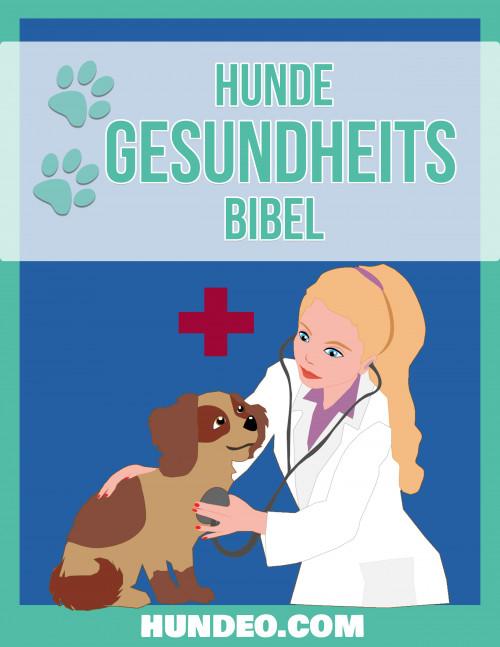 Hunde Gesundheits Bibel (Für alle Hundebesitzer geeignet) Partnerprogramm