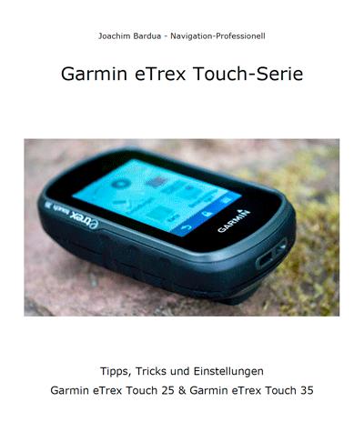 Garmin GPS Anleitungen - eTrex Touch