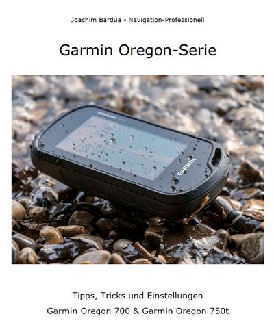 Garmin GPS Anleitungen - Oregon 700 & 750t