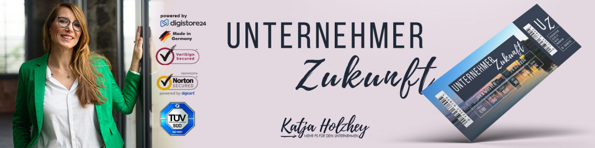 Unternehmer Zukunft (Event in Mannheim) mit Katja Holzhey