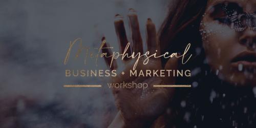 Metaphysical Business + Marketing Workshop Partnerprogramm
