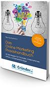 Der Bestseller: Das Online Marketing Praxishandbuch Partnerprogramm