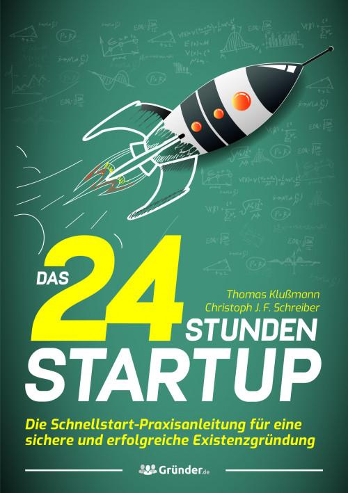 [NEU] 24 Stunden Startup von Thomas Klußmann / Gründer.de Partnerprogramm