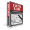 Bunker bauen