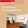 Hörbuch Großerfolg im Kleinbetrieb