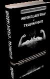 Muskelaufbau, Traumfigur