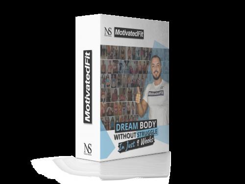 Dream Body without struggle