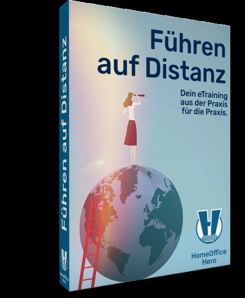 Führen auf Distanz •HomeOffice Hero