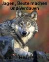 Jagen, Wolf, Karin Herrmann, Ernährung