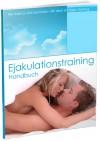 Ejakulationstraining Handbuch