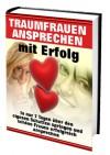 Traumfrauen ansprechen mit Erfolg - eBook