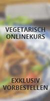 Einfach Vegetarisch Onlinekurs