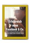 Buchcover Erfolgreich ohne Facebook