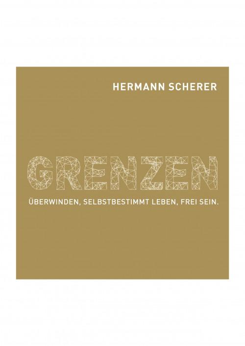Hermann Scherer - Hörbuch: Grenzen überwinden