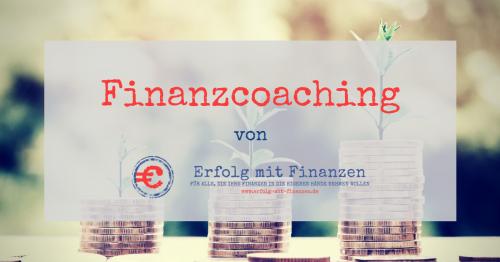 Finanzcoaching Erfolg mit Finanzen