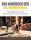 Das Handbuch der Holzverbindungen, Thump