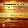 Begegnung im Licht - Der Weg in die Welt