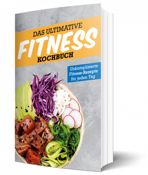 Das ultimative Fitness Kochbuch