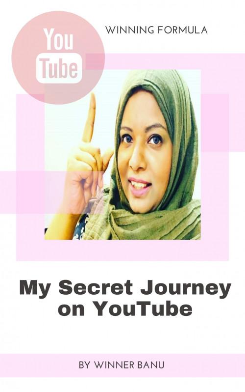 My Secret Journey on YouTube